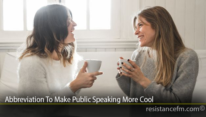 Abbreviation To Make Public Speaking More Cool