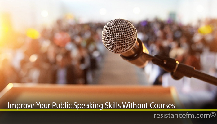 Improve Your Public Speaking Skills Without Courses